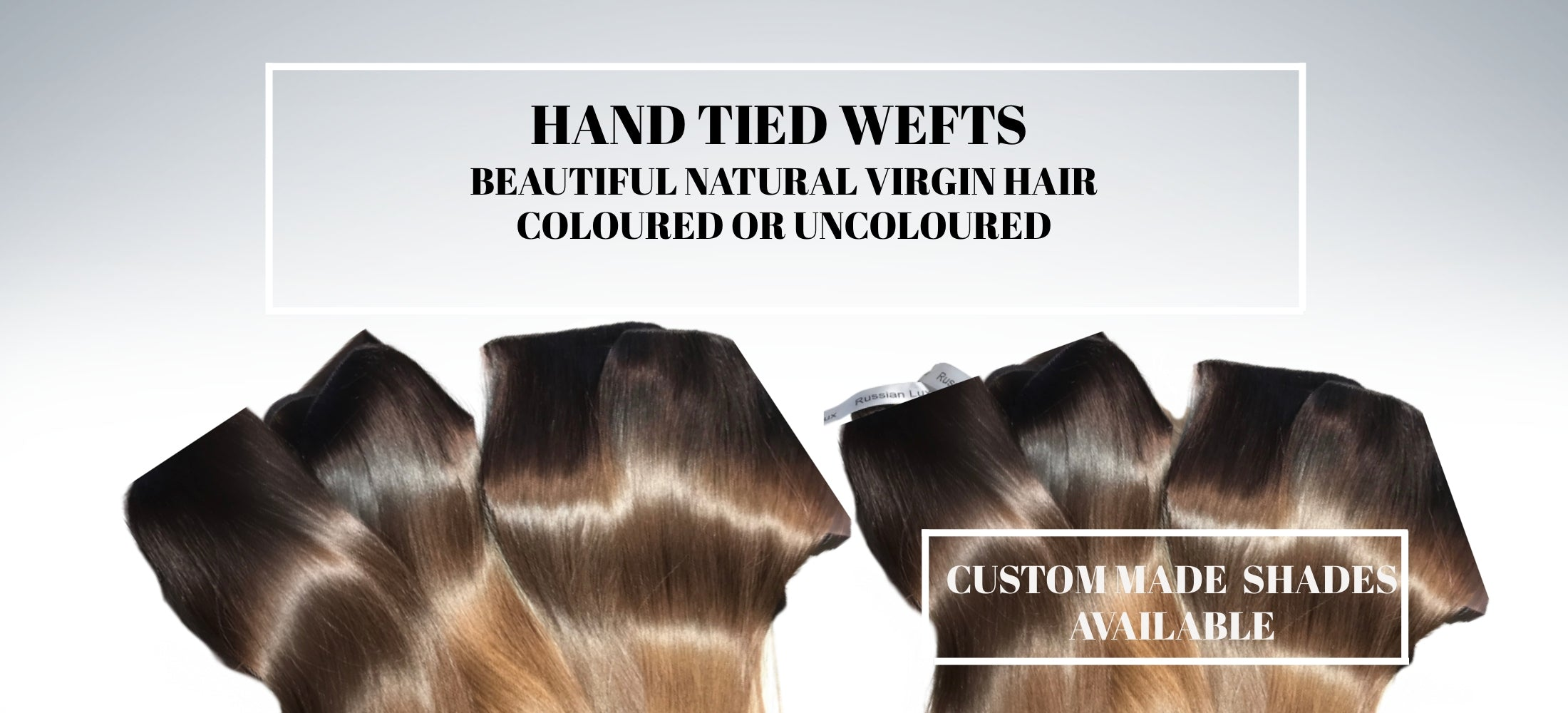 RUSSIAN HAND TIED WEFT HAIR EXTENSIONS