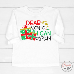 Dear Santa ... I can Explain Funny Graphic White Long Sleeve T-Shirt