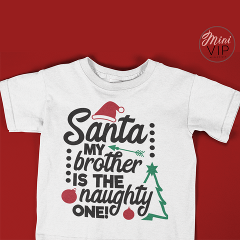 Image of Santa My Sibling is the Naughty one white t-shirt