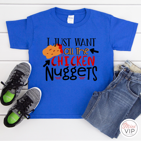 I Just Want All The Chicken Nuggets Funny Royal Blue t-shirt
