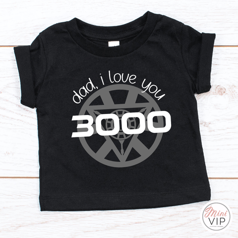 Dad, I love you 3000 black t-shirt