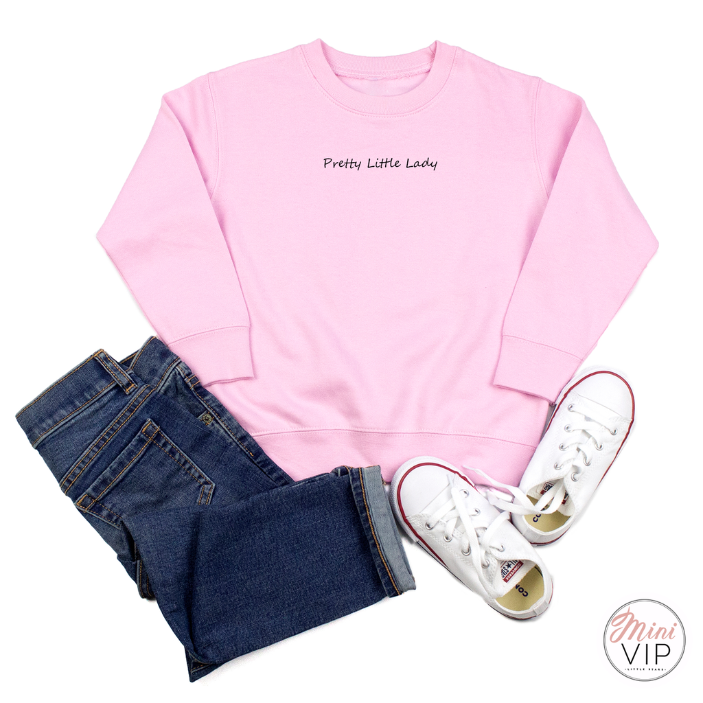 Pretty Little Lady embroidered - Baby Pink Sweatshirt