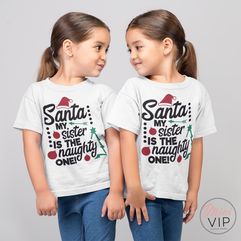 Santa My Sibling is the Naughty one white t-shirt