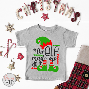 The Elf made me do it grey funny t-shirt