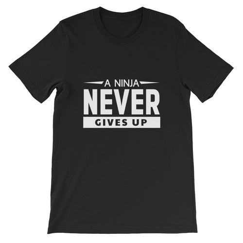 A Ninja Never Gives Up!  Youth Short-Sleeve Unisex T-Shirt