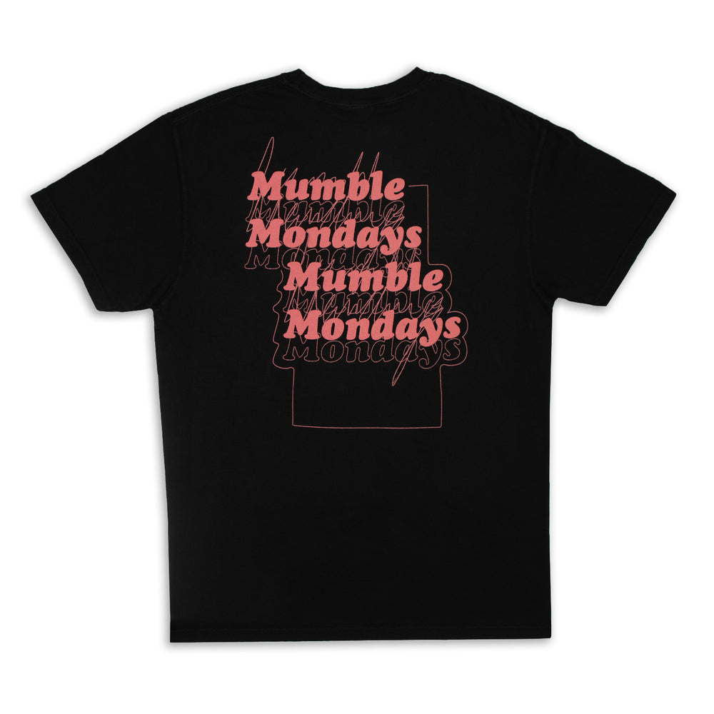 MUMBLE MONDAYS TEE