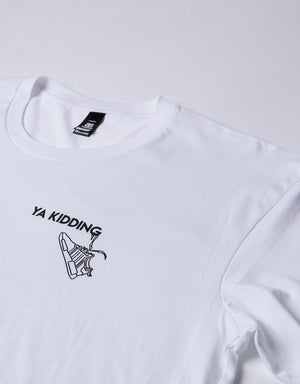 YA KIDDING TEE - WHITE