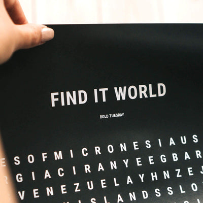 Bold Tuesday Find it World Print