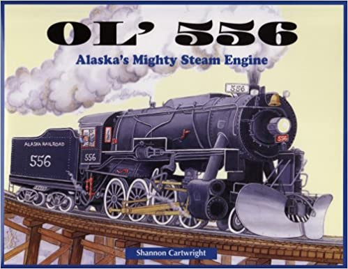 Ol' 556 - Alaska`s Mighty Steam Engine