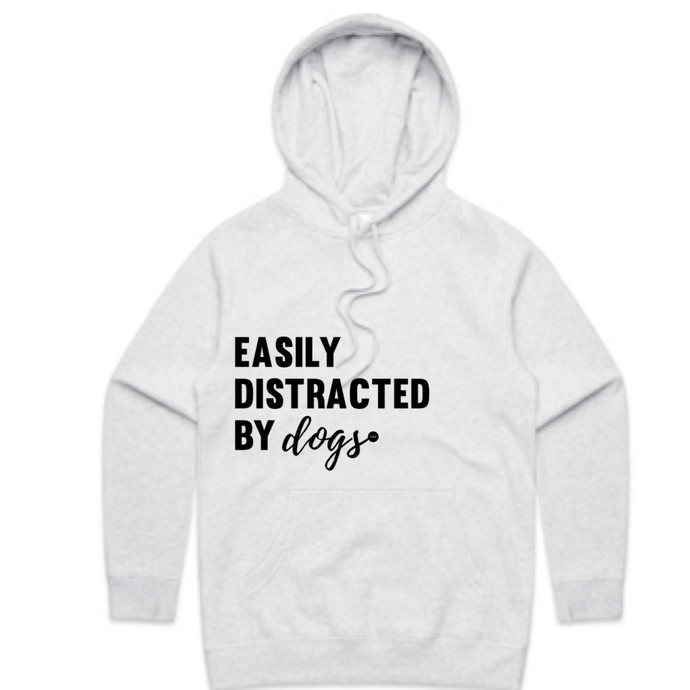 Easily Distracted By Dogs Hoodie