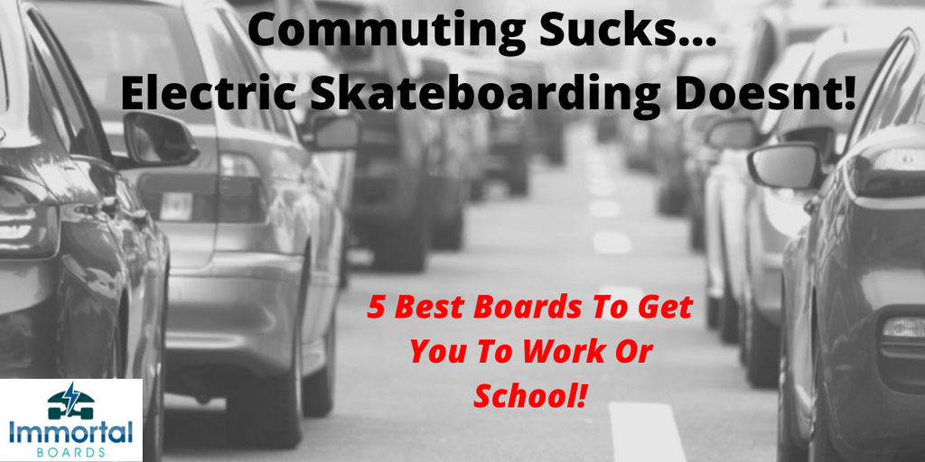 The 5 Best Electric Skateboards For Commuting. Work, School, Travel…