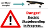 Is Electric Skateboarding Dangerous? Not So Fast...
