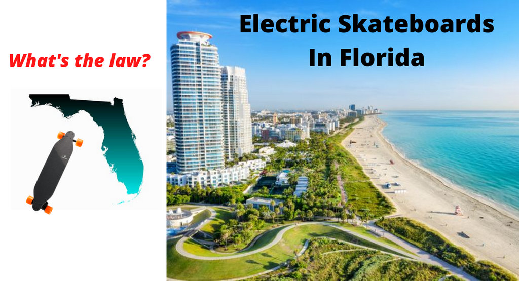 Electric Skateboards Laws And Legality In Florida.