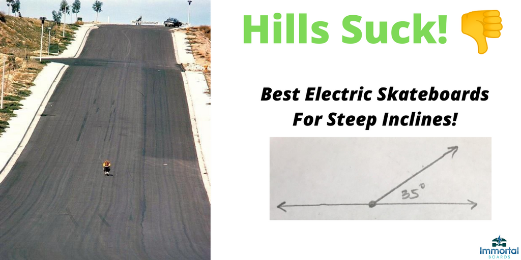 The Best Electric Skateboards For Hills And Steep Climbing