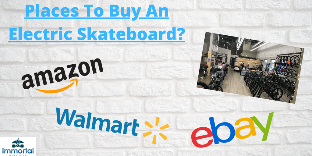 Where Can I Buy An Electric Skateboard? Online? In-Store?