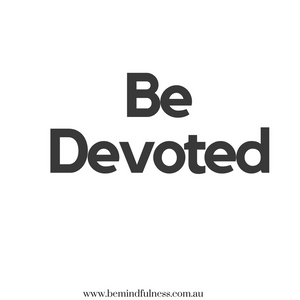 Be Devoted