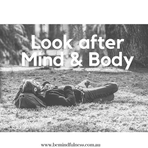 Look after mind and body