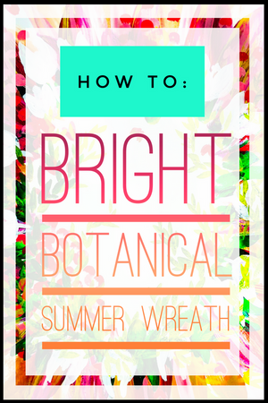 How to: Paint a bright, beautiful, botanical summer wreath!