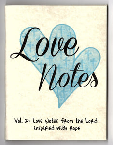 Love Notes Vol. 2: Love Notes from the Lord inspired with Hope (Qty 19 notes)