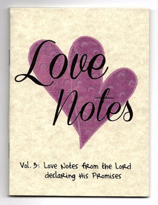 Love Notes Vol. 3: Love Notes from the Lord declaring His Promises (Qty 19 notes)