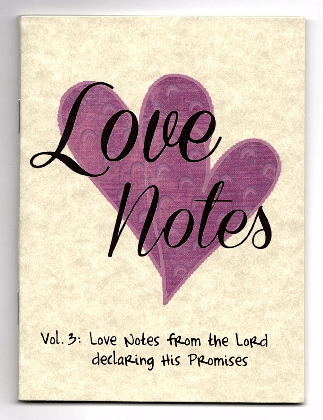 Love Notes Vol. 3: Love Notes from the Lord declaring His Promises