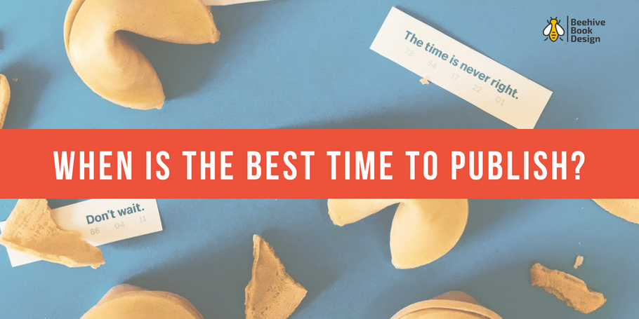 When is the Best Time to Publish Your Book?