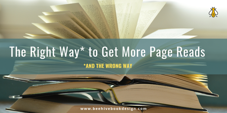 KDP 101: The Right Way (and the Wrong Way) to Get More Page Reads