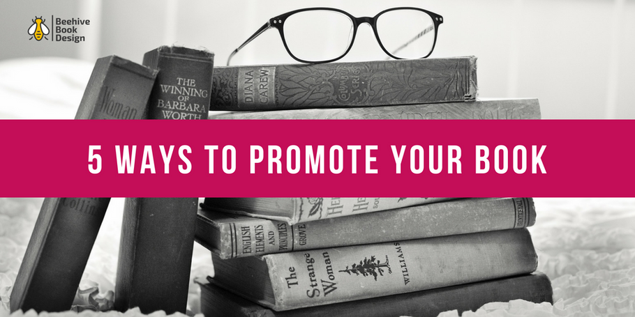 5 Ways to Promote Your Book