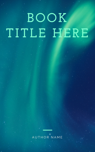 premade ebook cover featuring blue-green northern lights, large font title and small author name.