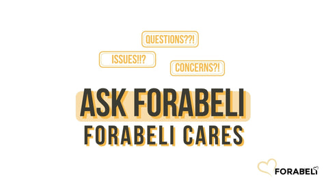 Written texts colored as black and yellow and can be read as follows: Questions, Issues, Concerns?! Ask Forabeli. Forabeli Cares