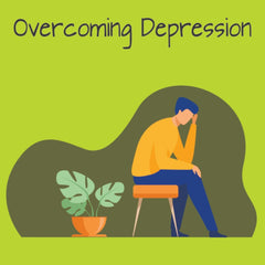 Overcoming Depression: Steps to Handling It With Ease