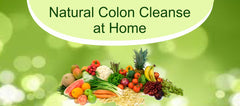 How to Do Natural Colon Cleanse at Home - Common Methods and its Science