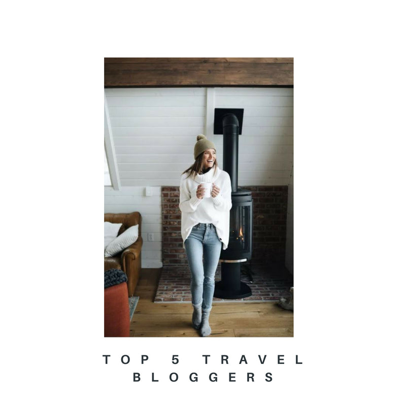 Our Top 5 Favourite Travel Bloggers