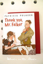 New Arrival Patricia Polacco - Thank you Mr. Falker