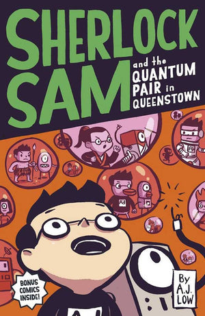 Cover of chapter book 'Sherlock Sam and the Quantum Pair in Queenstown' by A. J. Low and Drewscape