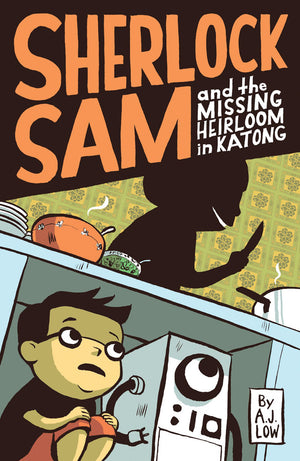 Cover of chapter book 'Sherlock Sam and the Missing Heirloom in Katong' by A. J. Low and Drewscape