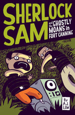 Sherlock Sam and the Ghostly Moans in Fort Canning (Sherlock Sam 2)
