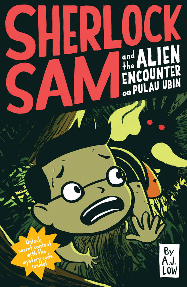 Sherlock Sam and the Alien Encounter in Pulau Ubin (Sherlock Sam 4)