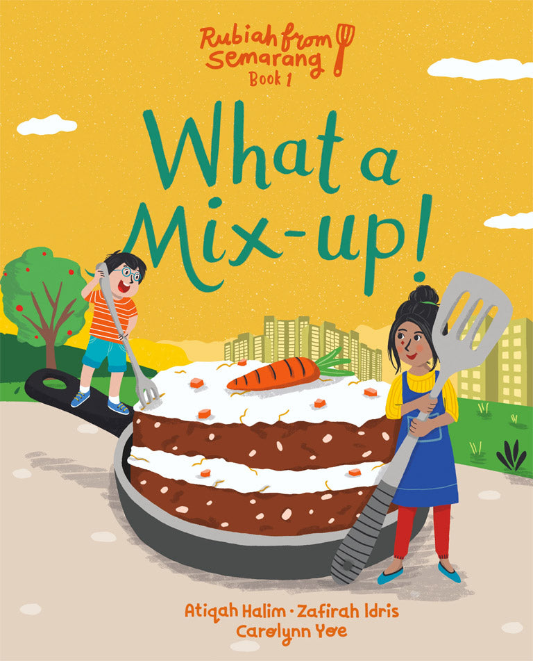 Cover of picture book 'What a Mix-Up!' by Atiqah Halim, Zafirah Idris, and Carolynn Yoe