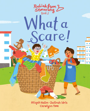 Cover of picture book 'What a Scare!' by Atiqah Halim, Zafirah Idris, and Carolynn Yoe