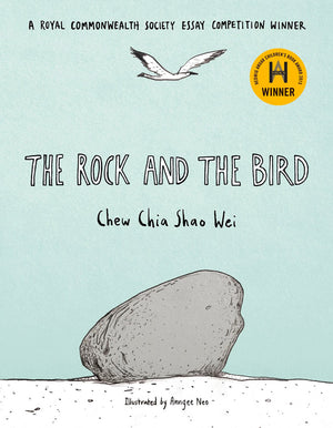 Cover of picture book 'The Rock and the Bird' by Chew Chia Shao Wei and Anngee Neo