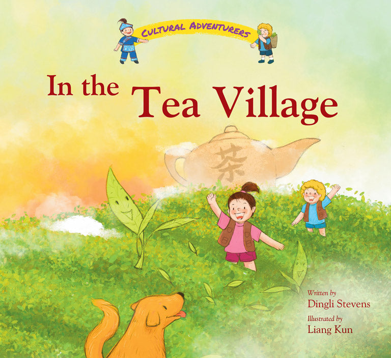 In the Tea Village (Cultural Adventurers 2)
