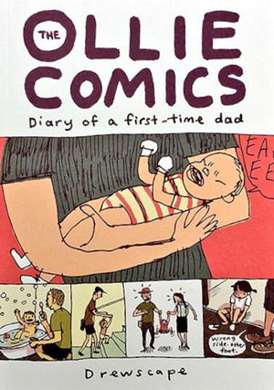 Cover of graphic novel 'The Ollie Comics: Diary of a First Time Dad' by Drewscape