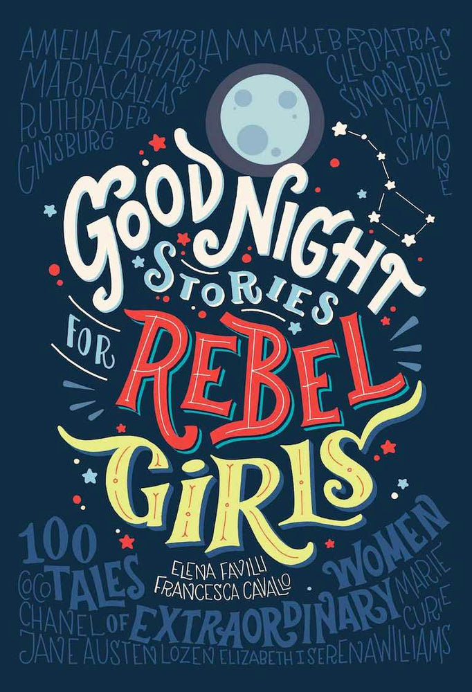 Cover of biography picture book 'Good Night Stories for Rebel Girls' by Elena Favilli and Francesca Cavallo