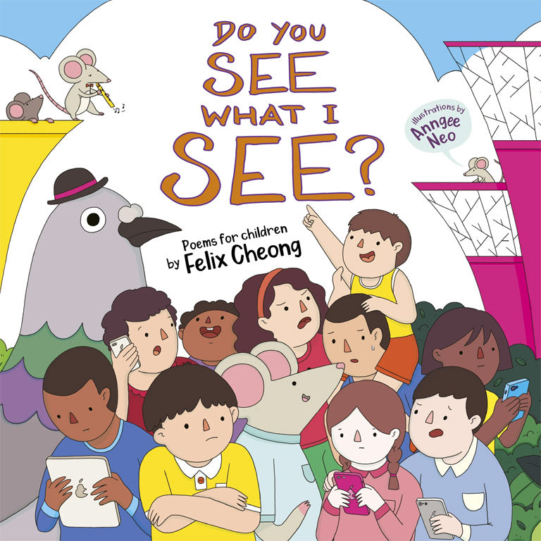 Cover of picture book 'Do You See What I See?' by Felix Cheong and Anngee Neo