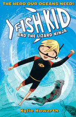 Fish Kid and the Lizard Ninja
