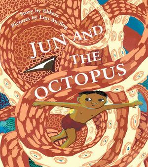 Cover of picture book 'Jun and the Octopus' by Ekkers and Lim An-ling