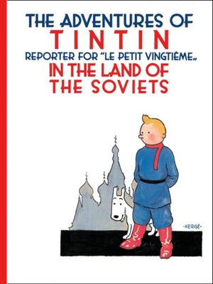 Cover of graphic novel 'The Adventures of Tintin: Tintin in the Land of the Soviets' by Hergé