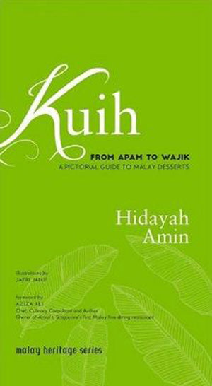Cover of non-fiction book 'Kuih: From Apam to Wajik' by Hidayah Amin and Jafri Janif