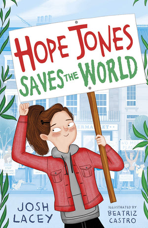 Hope Jones Saves the World